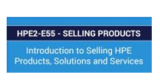 HPE2-E55-Selling Products