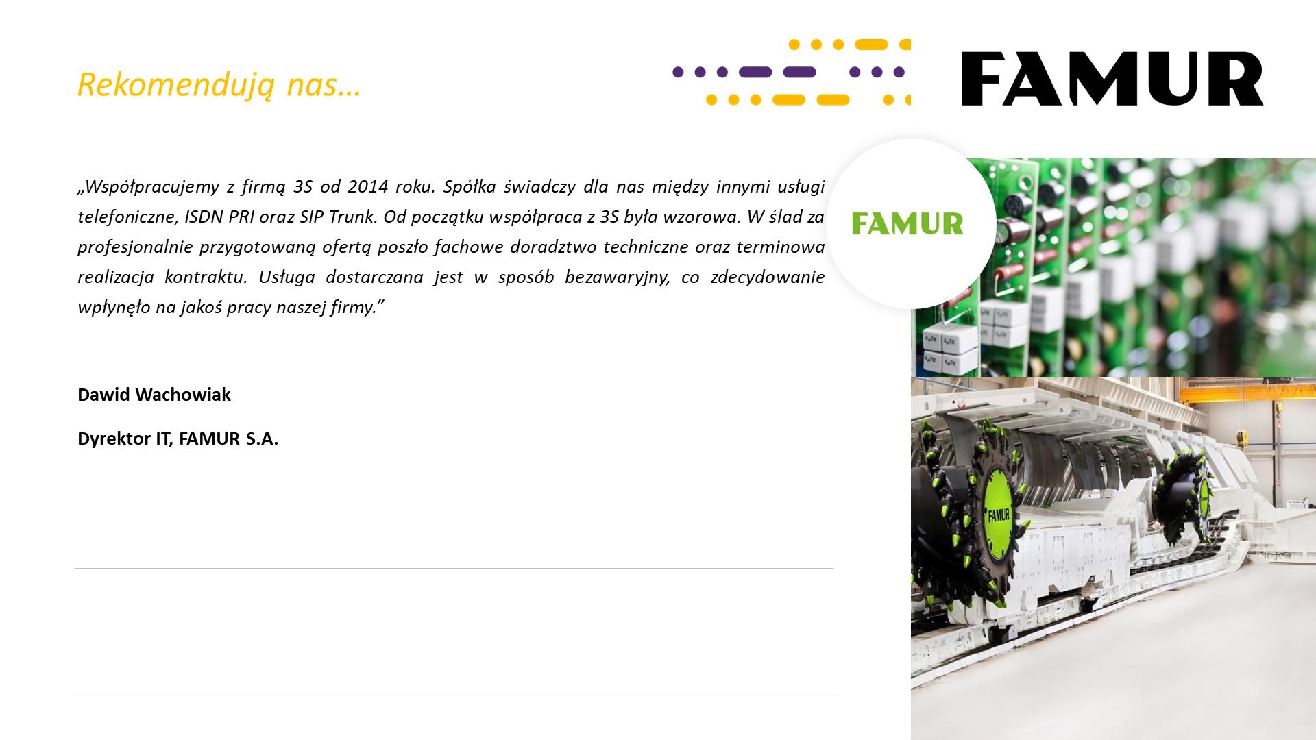 Famur - rekomendacja dla Grupa 3S